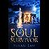Soul Survivor (Prequel of The Spirit Shield Saga) Novella: Soul Survivor: Prequel to The Spirit Shield Saga