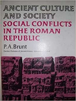 Social Conflicts in the Roman Republic (Ancient Culture & Society)