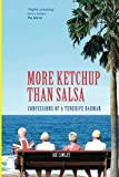 img - for More Ketchup than Salsa: Confessions of a Tenerife Barman book / textbook / text book