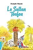 "Afficher ""Le Sultan Toufou"""