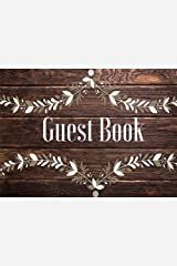 Guest Book: Rustic, Vacation Guest Book to Sign In, Airbnb, Guest House, Hotel, Bed and Breakfast, Lake House, Cabin (Elite Guest Book) Paperback