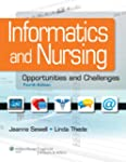 Informatics and Nursing: Opportunitie...