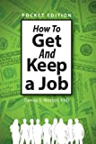 How to Get and Keep a Job, Donna S. Watson, 1613465254