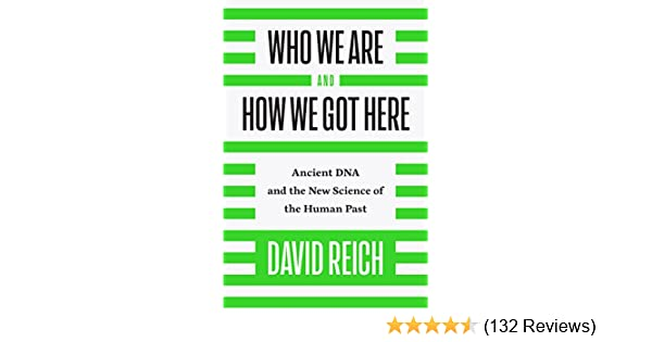 Who we are and how we got here ancient dna and the new science of who we are and how we got here ancient dna and the new science of the human past kindle edition by david reich politics social sciences kindle ebooks fandeluxe Gallery