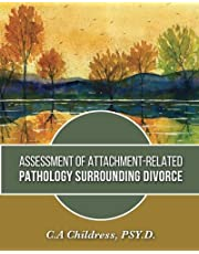 Assessment of Attachment-Related Pathology Surrounding Divorce