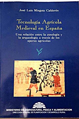 Tecnología agrícola medieval en España: una relación entre la etnología y la arqueología a través de los aperos...