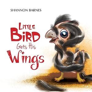 Little Bird Gets His Wings Audiobook