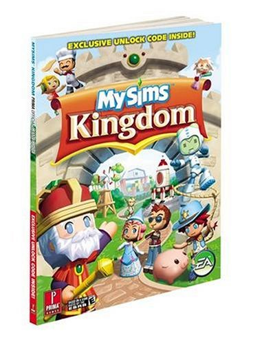 MySims Kingdom: Prima Official Game Guide (Prima Official Game Guides)