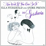 Image of Nice Work If You Can Get It: Ella Fitzgerald and Andre Previn Do Gershwin