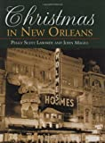 Christmas in New Orleans, John Magill and Peggy Laborde, 1589805607