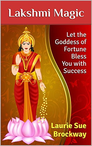 lakshmi-magic-let-the-goddess-of-fortune-bless-you-with-success-everyone-loves-lakshmi-book-1