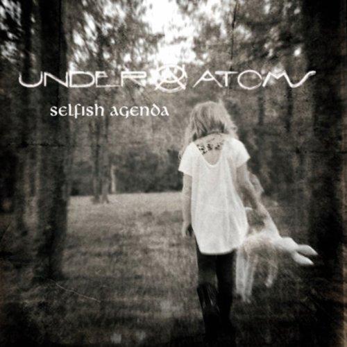 Amazon.com: Selfish Agenda: Under Atoms: MP3 Downloads