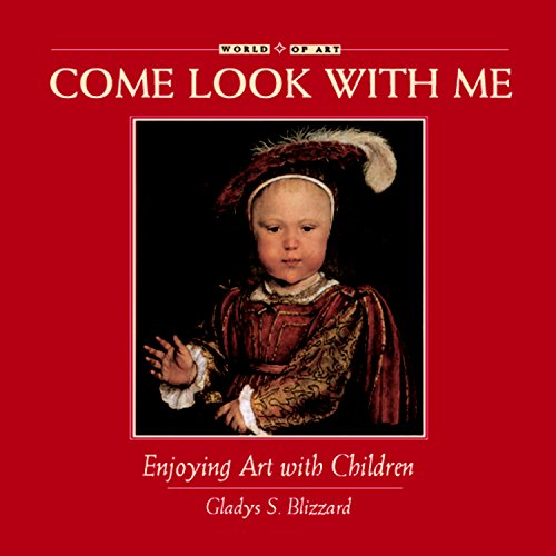 Enjoying Art with Children (Come Look With Me)