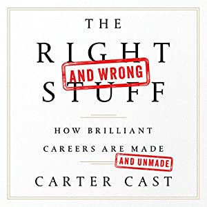 The Right - and Wrong - Stuff Audiobook