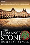 The Romanov Stone, Robert C. Yeager, 1458201562
