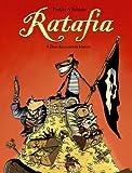 Ratafia, Tome 4 : Dans les coinstots bizarres