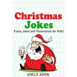 Christmas Jokes!: Funny & Hilarious Christmas Jokes for Kids (Christmas Books for Kids)