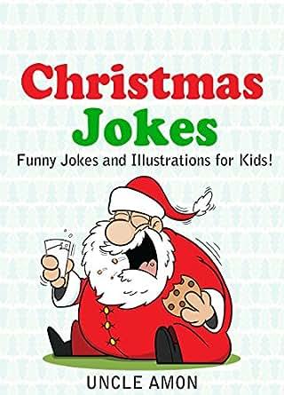 Christmas Jokes!: Funny & Hilarious Christmas Jokes for