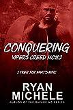 Conquering (Vipers Creed MC#2)