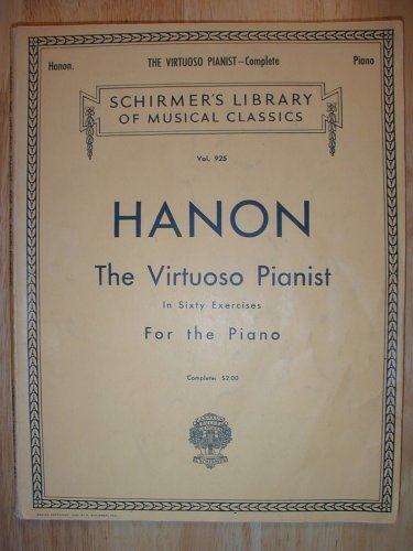 The Virtuoso Pianist in Sixty Exercises for the Piano (Schirmer's Library of Musical Classics)
