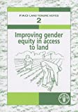 Improving Gender Equity in Access to Land, Susan Nichols and David F. Palmer, 9251055572