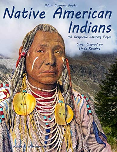 Adult Coloring Books Native American Indians: Life Escapes Adult Coloring Books 48 grayscale coloring pages