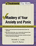 Mastery of Your Anxiety and Panic, Michelle G. Craske and David H. Barlow, 0195311345