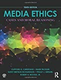 img - for Media Ethics: Cases and Moral Reasoning by Clifford G. Christians (2016-09-11) book / textbook / text book