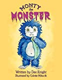Monty the Monster, Dee Knight, 1477602968