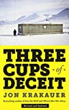 img - for Three Cups of Deceit: How Greg Mortenson, Humanitarian Hero, Lost His Way book / textbook / text book