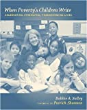 When Poverty's Children Write, Bobbie A. Solley, 0325007519