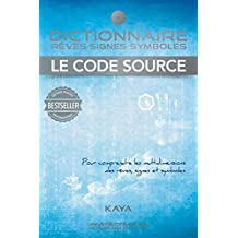 Dictionnaire, rêves-signes-symboles, Le code source (Hors-collection) (French Edition)