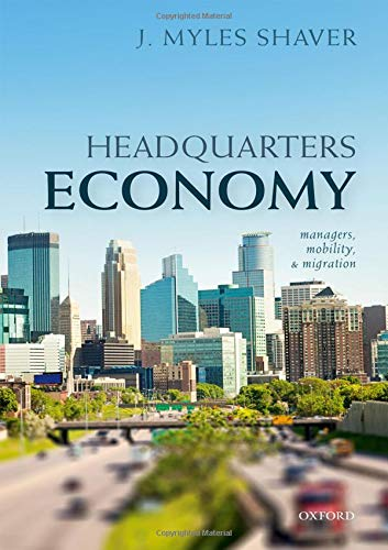 Headquarters Economy: Managers, Mobility, and