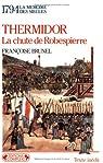 Thermidor (1794). La chute de Robespierre par Brunel