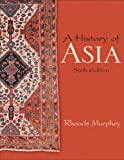 A History of Asia (6th Edition) 6th Edition