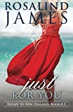 Just for You (Prequel Novella) (Escape to New Zealand)