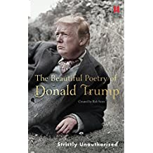 The Beautiful Poetry of Donald Trump