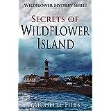 Secrets of Wildflower Island (Wildflower Mystery Series Book 1)