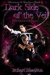 Dark Side of the Veil (Glamour & Shadows Book 5)