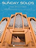 Sunday Solos For Organ - Preludes Offertories & Postludes