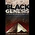 Black Genesis: The Prehistoric Origins of Ancient Egypt