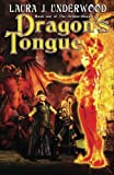 img - for Dragon's Tongue (The