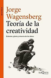 Teoría de la creatividad par Wagensberg