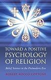 Toward a Positive Psychology of Religion, Rocco Cottone, 1846944295