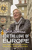 For the Love of Europe: Musings on 45 Years of Travel