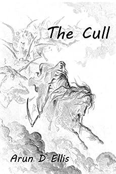 The Cull by [Ellis, Arun D]