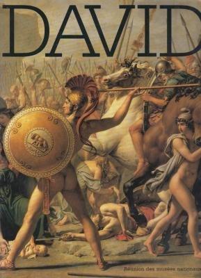 Jacques-Louis David, 1748-1825: Musée du Louvre, Département des peintures, Paris [et] Musée national du château, Versailles, 26 octobre 1989-12 février 1990 (French Edition) ()