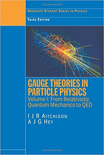 Gauge theories in particle physics vol 1 from relativistic gauge theories in particle physics vol 1 from relativistic quantum mechanics to qed 3rd edition 3rd rev edition fandeluxe Choice Image
