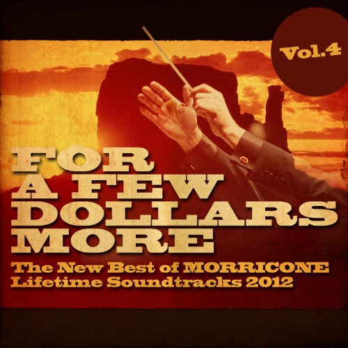 For a Few Dollars More, Vol. 4...