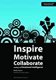 Inspire, Motivate, Collaborate, Bobby Moore, 1560902299